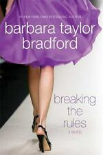 Breaking the Rules (Harte Family Saga) - Good - Bradford, Barbara Taylor - Hardc