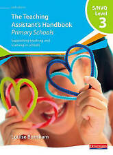 THE TEACHING ASSISTANT'S HANDBOOK PRIMARY SCHOOLS S/NVQ LEVEL 3 PAPERBACK BOOK
