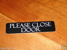 Engraved Please Close Door Front door signs 10 colors