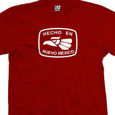 Hecho En Nuevo Mexico New T-Shirt - All Sizes & Colors