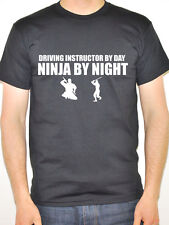 DRIVING INSTRUCTOR BY DAY NINJA BY NIGHT - Learn To Drive Themed Men's T-Shirt