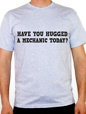 MECHANIC - HAVE YOU HUGGED A - Car Repairs / Work Themed Mens T-Shirt