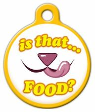 IS THAT FOOD? - Custom Personalized Pet ID Tag for Dog and Cat Collars