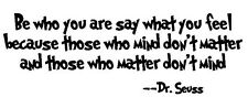 Dr Seuss- Be Who You Are Vinyl Decal