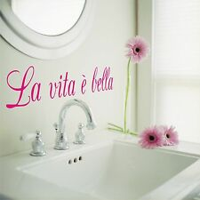 La Vita E Bella Vinyl Wall Decal
