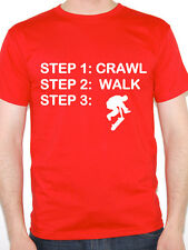 CRAWL WALK SKATE - Sport / Skater / Skating / Fun / Novelty Themed Mens T-Shirt