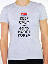 KEEP CALM AND GO TO NORTH KOREA - East Asia / Novelty Themed Women's T-Shirt
