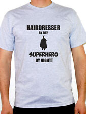 HAIRDRESSER BY DAY SUPERHERO - Stylist / Hair / Barber Themed Mens T-Shirt