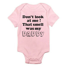 DON'T LOOK AT ME THAT SMELL WAS MY DADDY - Novelty / Fun Themed Baby Grow/Suit
