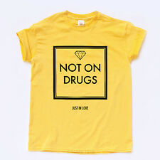 NOT ON DRUGS DIAMOND T SHIRT Tove Lo Stay High Hipster Album Dope Swag Music Tee