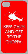 KEEP CALM AND GET TO THE CHOPPA - PREDATOR - IPHONE 4/5/Touch/SAMSUNG S3/S4 CASE