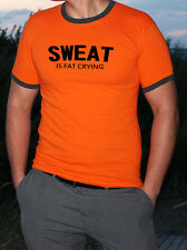 SWEAT IS FAT CRYING MEN'S T SHIRT TOPS SPORT GYM FITNESS BEST STREET OUTFIT