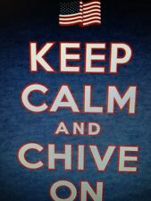 the Chive *Authentic* Keep Calm and Chive On America t-shirt M L XL KCCO