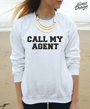 * CALL MY AGENT Jumper Sweater Top Tumblr Fashion dope Slogan Blogger OOTD Gift