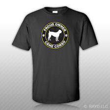 Proud Owner Cane Corso T-Shirt Tee Shirt Free Sticker dog canine pet puppy