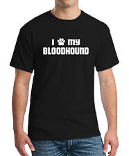 I PAW MY BLOODHOUND Dog Puppy Cat Animal Unisex T-shirt All Color & Size