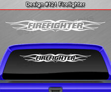 Design #121 FIREFIGHTER Flame Tribal Windshield Decal Window Sticker Graphic Car