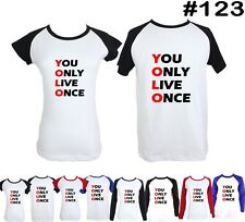 you only live once Design Long Short Sleeve Couple T-Shirt Graphic Tee Tops