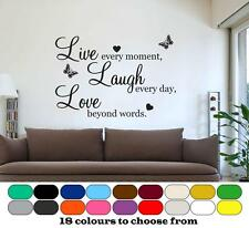 Live Every Moment, Laugh Every Day, Love beyond Words - Wall Art Quote Sticker