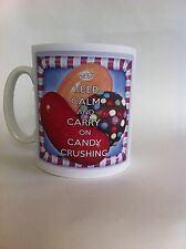 KEEP CALM AND CARRY ON CANDY CRUSHING/mugs/cup birthday/gift,/novelty. 057