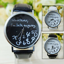 Cool Trendy Newest Women's Men's Whatever I'm Late Anyway Leather Watch Novelty