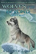 Wolves of the Beyond Ser.: Spirit Wolf 5 by Kathryn Lasky (2012, Hardcover)