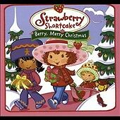 Strawberry Shortcake: A Berry Merry Christmas by Strawberry Shortcake (CD,...