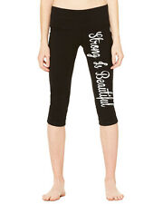STRONG IS BEAUTIFUL Bella Canvas Capri Fit Yoga Leggings Ladies Pants 1235