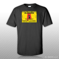 Alabama Terrorist Hunting Permit T-Shirt Tee Shirt Free Sticker License AL