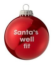 Xmas Novelty Christmas Tree Decoration Bauble With Santas Well Fit Message