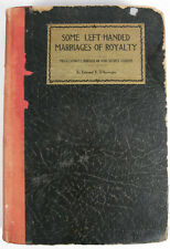 1927 book royal left-handed marriages, misalliances and secret unions of royalty