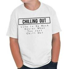 Chill Out Relaxing Shirts Funny Picture Shirt Gift Cool Youth T-Shirt