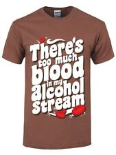There's Too Much Blood In My Alcohol Stream Men's Brown T-shirt