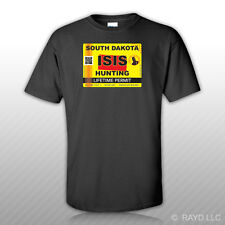 ISIS Terrorist South Dakota State Hunting Permit T-Shirt Tee Shirt Free Sticker