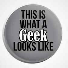 This is What A Geek Looks Like Geekery Nerd Dork Science Button Pin Badge