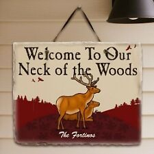 Personalized Welcome To Our Neck Of The Woods Sign Family Name Deer Slate Plaque