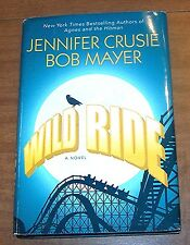 Wild Ride by Jennifer Crusie and Bob Mayer 2010 Hardcover Dust Jacket
