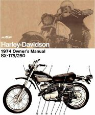 1974 HARLEY-DAVIDSON SX175 & SX250 MOTORCYCLE OWNERS MANUAL -SX 175 & SX 250