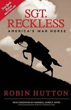 Sgt. Reckless : America's War Horse by Robin Hutton (2015, Paperback)