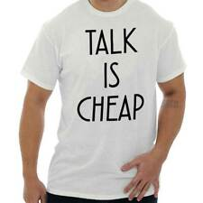 Talk Is Funny Sayings Cool Humor Quote Fashion Gift Novelty T-Shirt Tee