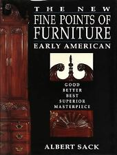 The New Fine Points of Furniture : Early American: The Good, Better, Best,...