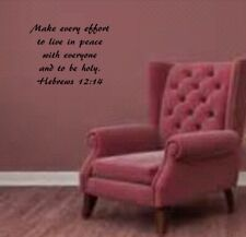 """Hebrews 12:14 BIBLE VERSE Quote """"Make every effort to live"""" Wall Art vinyl Decal"""