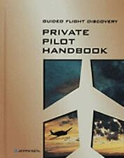 Guided Flight Discovery Private Pilot Handbook by Inc Staff Jeppesen Hardcover