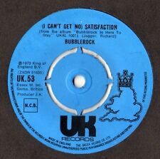 "Bubblerock-(I Can't Get No) Satisfaction 7"" 45-UK Records, UK 53, 1973, Plain Sl"