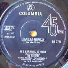 "Seekers-Carnival Is Over / We Shall Not Be Moved 7"" 45-COLUMBIA, DB7711, 1965, P"