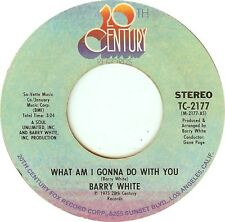 "Barry White-What Am I Gonna Do With You 7"" 45-20th Century Records, TC-2177, 197"