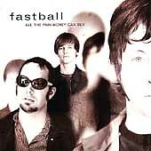 All the Pain Money Can Buy by Fastball (CD, Mar-1998, Hollywood)  NEW!!   #34