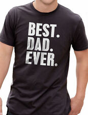 Father's Day Gift Best Dad Ever T Shirt Mens tshirt New Dad Husband Funny Gift