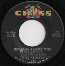 """Billy Stewart-Because I Love You 7"""" 45-Chess, 1948, 1965, US Plain Sleeve"""