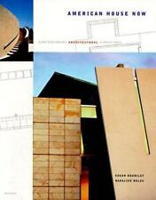 American House Now : Contemporary Architectural Directions by Susan Doubilet